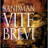 "SANDMAN 30th Anniversary:   ""Brief Lives"" (Brevi vite)"